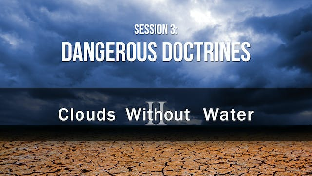 Dangerous Doctrines - Clouds Without ...