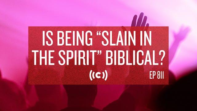 "Is Being ""Slain in the Spirit"" Biblic..."