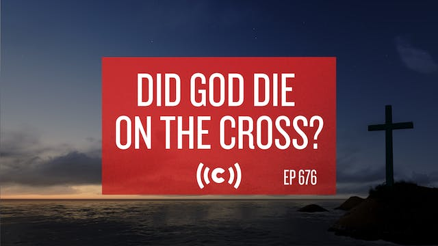 Did God Die on the Cross? - Core Liv...