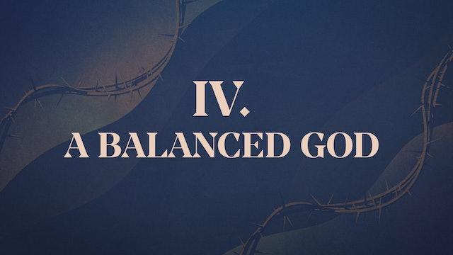 Christ Crucified - Chapter 4: A Balanced God