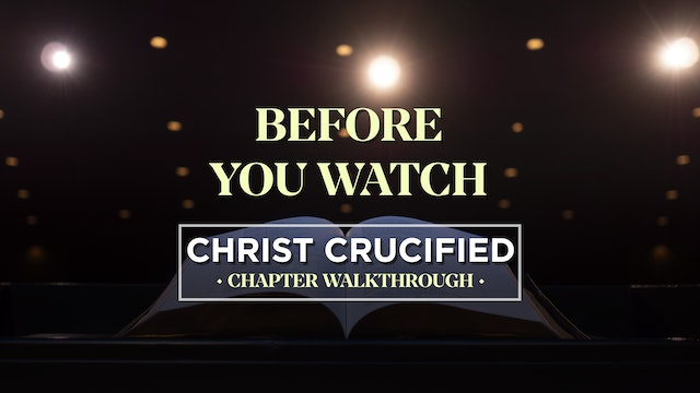 Before You Watch - AG2: Christ Crucified Walkthrough (Intro)