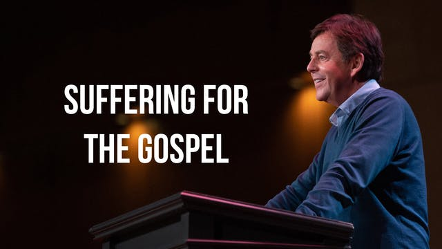 Suffering for the Gospel - Alistair Begg