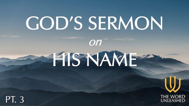 God's Sermon on His Name (Part 3) - T...