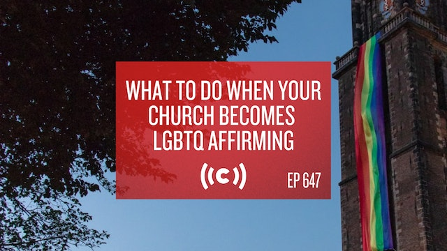 What to Do When Your Church Becomes LGBTQ Affirming - Core Christianity