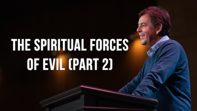 The Spiritual Forces of Evil (Part 2) - Alistair Begg