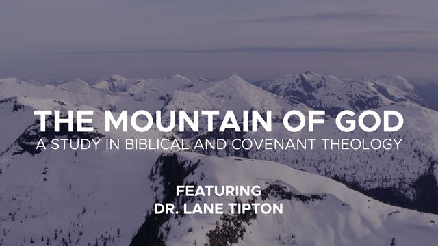 The Mountain of God - Sessions 1-2 - ...