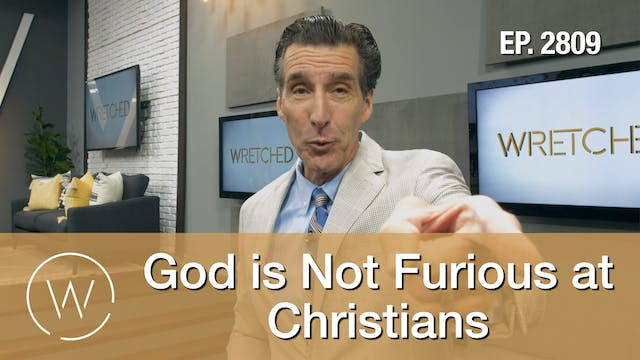 God is Not Furious at Christians - Wr...