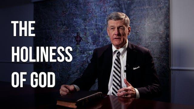 The Holiness of God - Dr. Steven J. L...