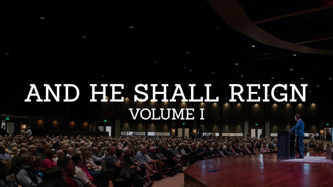 And He Shall Reign: A Study in the Book of Daniel (Volume 1)