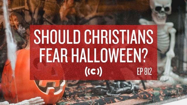 Should Christians Fear Halloween? - Core Live - 10/11/21