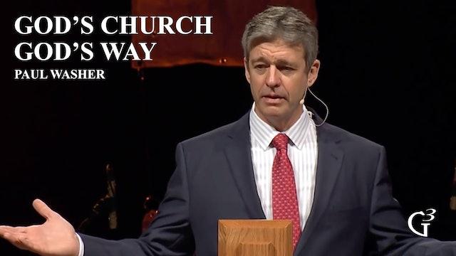 God's Church God's Way – Paul Washer – 1 Timothy 3