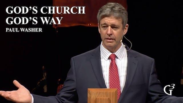 God's Church God's Way – Paul Washer ...