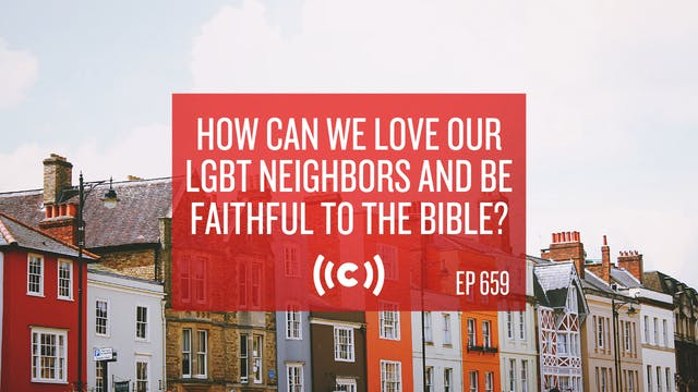 How Can We Love Our LGBT Neighbors an...