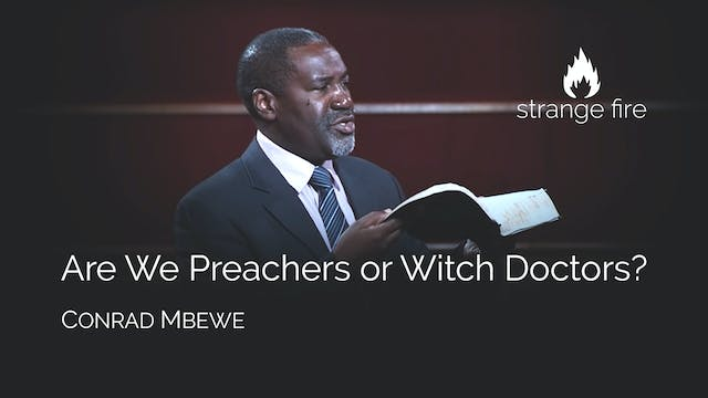 Are We Preachers or Witch Doctors? - ...