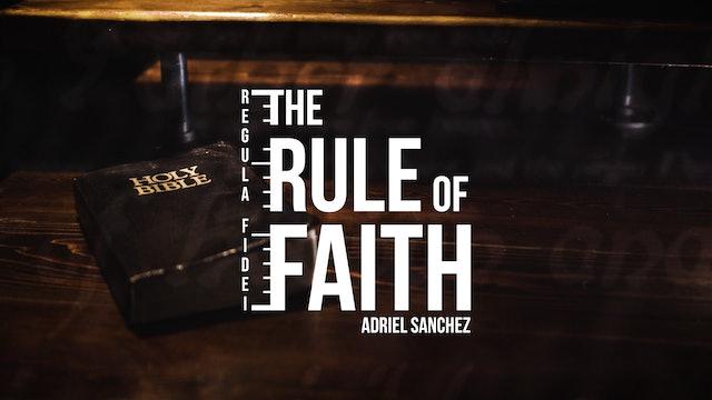 The Rule of Faith - Series Trailer