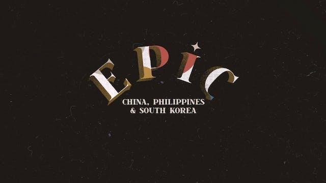 EPIC: Episode 9 - China, Philippines ...