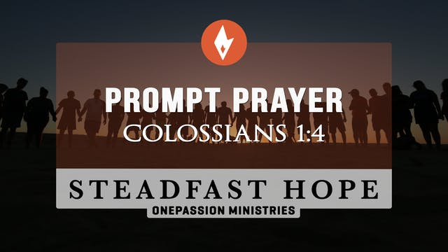 Prompt Prayer - Steadfast Hope - Dr. ...