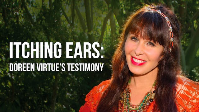 Itching Ears: Doreen Virtue's Testimo...