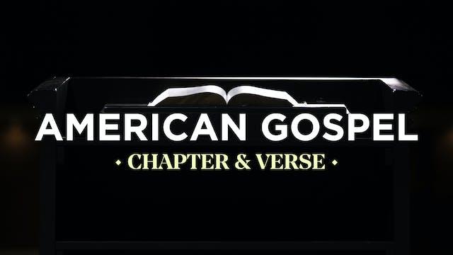 American Gospel - Chapter & Verse