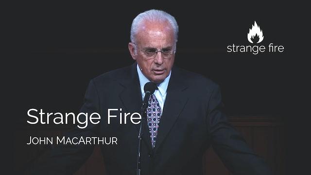 Strange Fire - John MacArthur