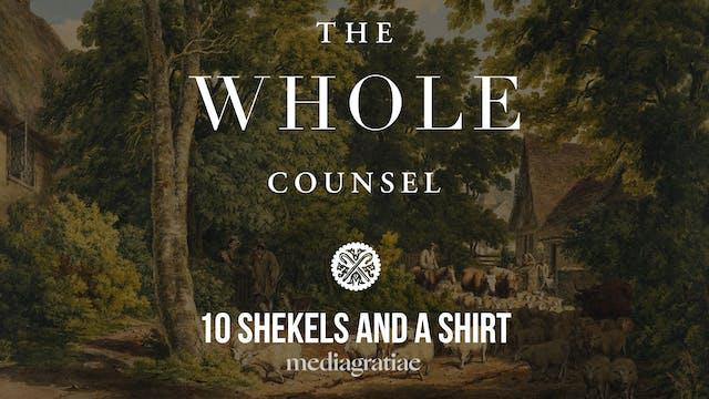 10 Shekels and a Shirt (Paris Reidhea...