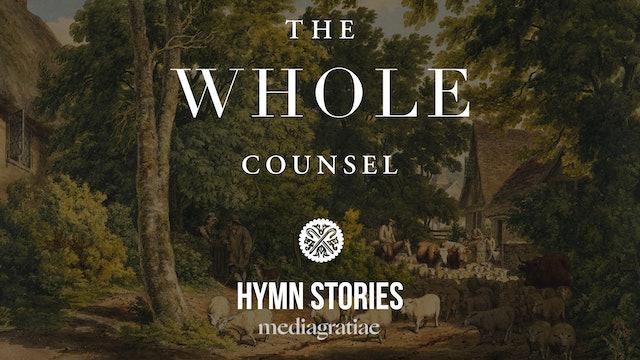 Hymn Stories (Ryan Bush) - The Whole Counsel