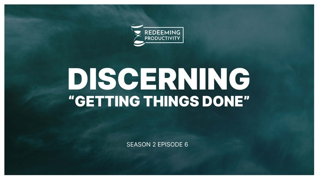 My Beef with Getting Things Done & David Allen - S2:E6 - Redeeming Productivity