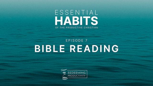 Bible Reading - S01.E07 - Redeeming Productivity