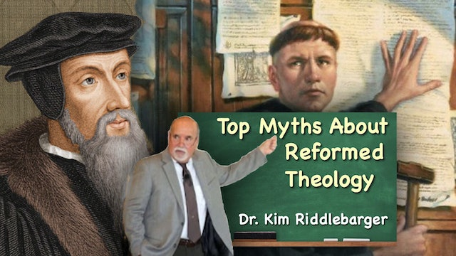 Top Myths about Reformed Theology with Dr. Kim Riddlebarger - Doreen Virtue