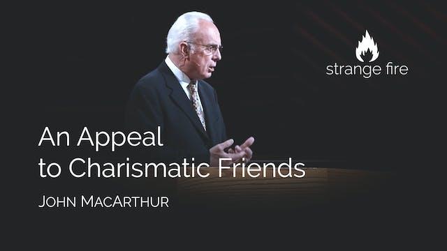 An Appeal to Charismatic Friends - Jo...