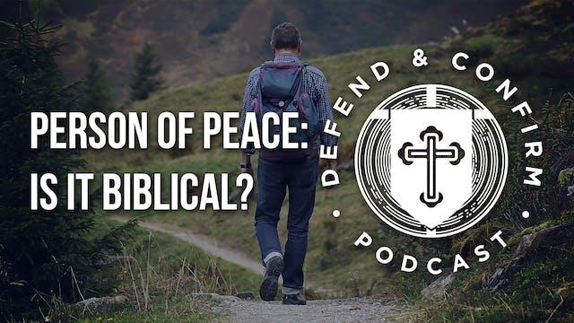 Person of Peace: Is it Biblical? - De...