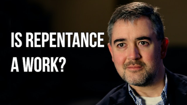 Is Repentance a Work? - Justin Peters - AG Uncut