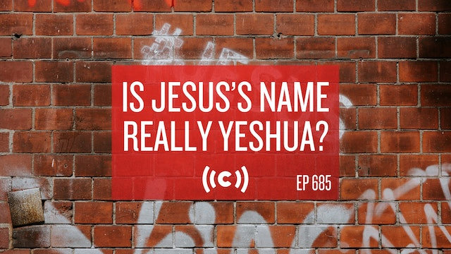Is Jesus's Name Really Yeshua? - Core Live - 4/15/21