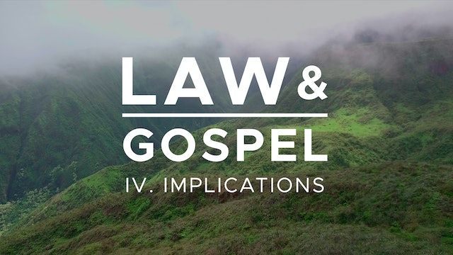 Implications - Law & Gospel (Ep. 4) - Mike Abendroth
