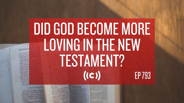 Did God Become More Loving in the New...