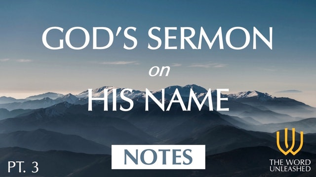 God's Sermon on His Name (Pt. 3) - PPT Notes