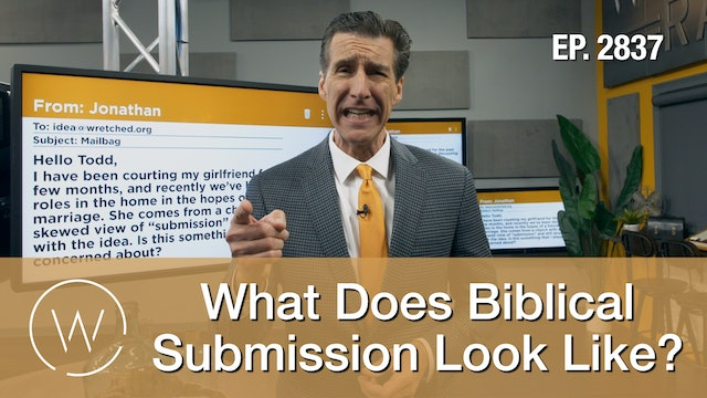What Does Biblical Submission Look Like? - Wretched TV