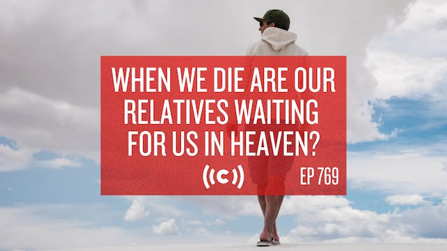 When We Die Are Our Relatives Waiting...