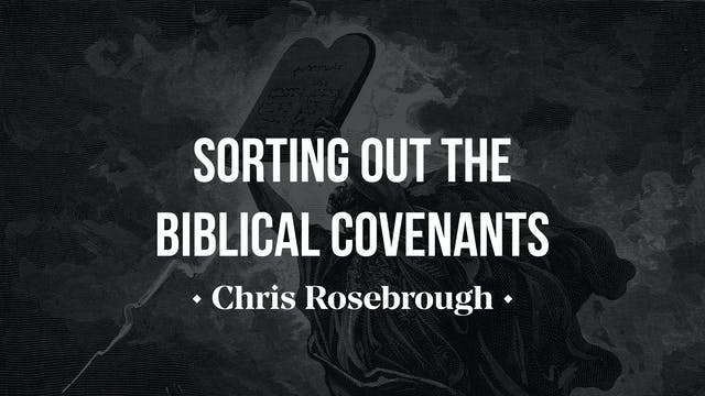 Sorting out the Biblical Covenants - ...