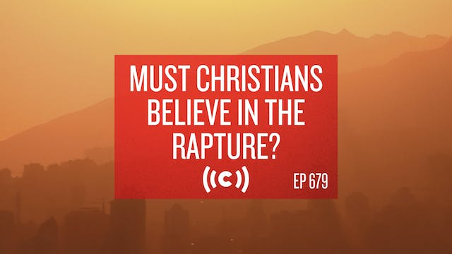 Must Christians Believe in the Raptur...