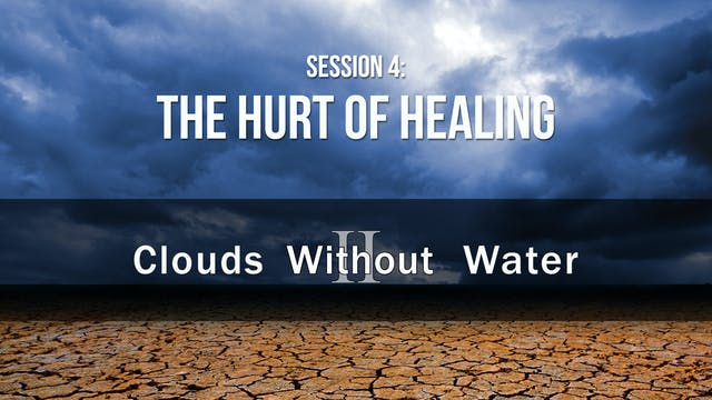 The Hurt of Healing - Clouds Without ...