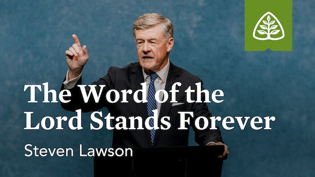 The Word of the Lord Stands Forever –...