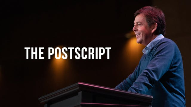 The Postscript - Alistair Begg