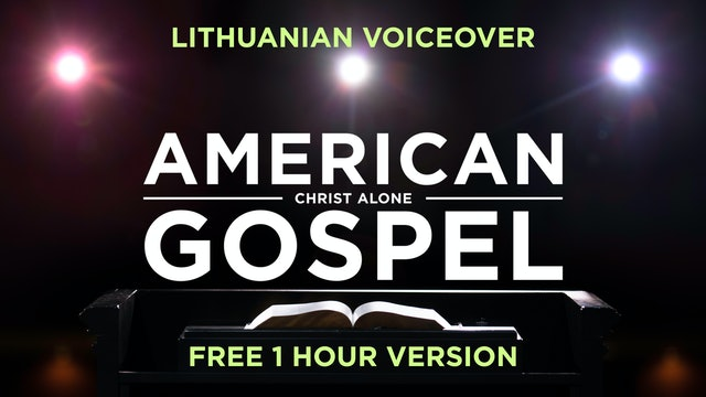 Amerikietiska Evangelija: Tik Kristus (Lithuanian) - (Free - 1 Hour Version)