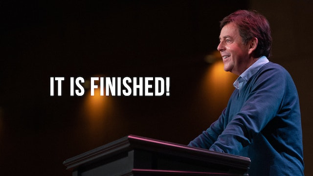 It is Finished! - Alistair Begg