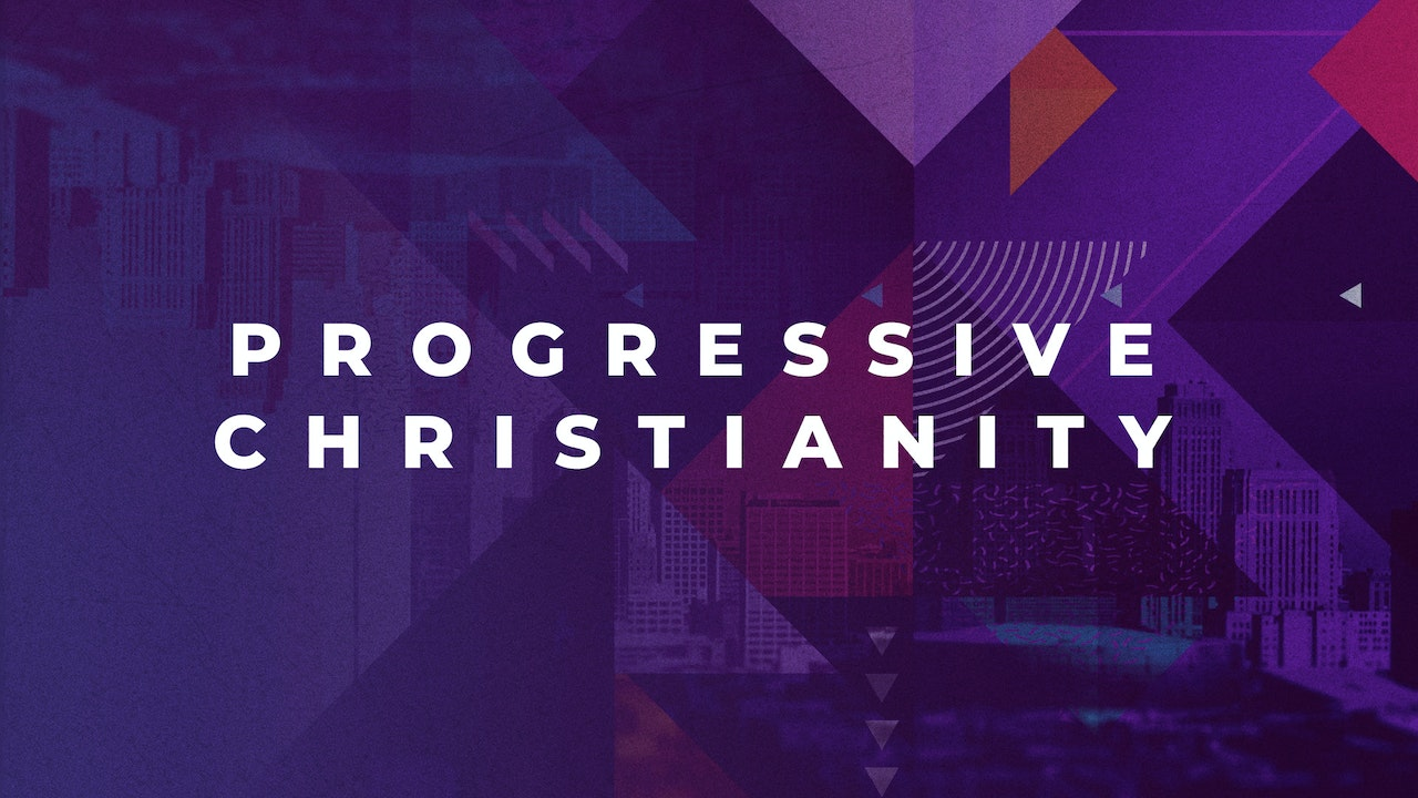 Progressive Christianity