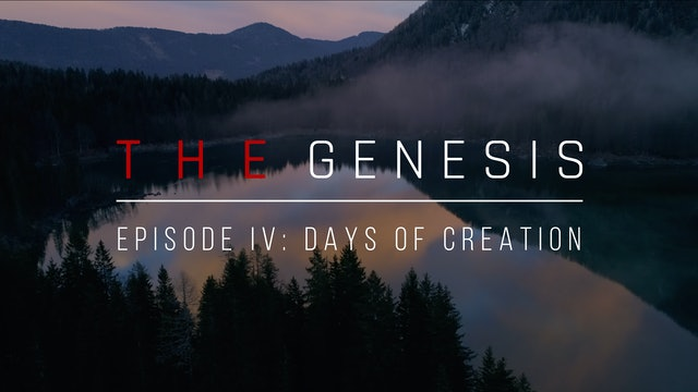 Days of Creation - The Genesis (Episode 4) - Emilio Ramos
