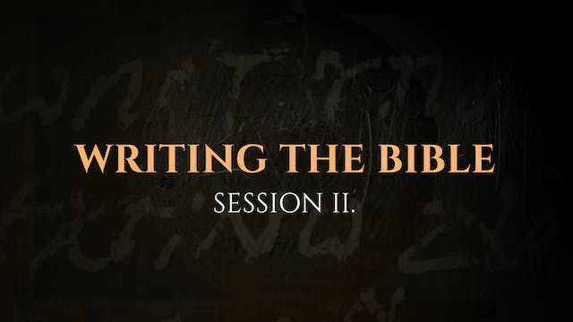 Writing the Bible - Session 2 - The G...