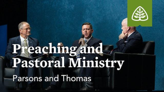 Preaching and Pastoral Ministry (Seminar) – Parsons and Thomas – Ligonier