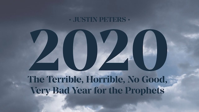 2020: Introduction (Part 1) - Justin Peters